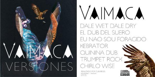 Vaimaca - Versiones